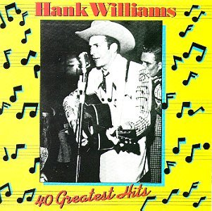 Hank williams 40 greatest